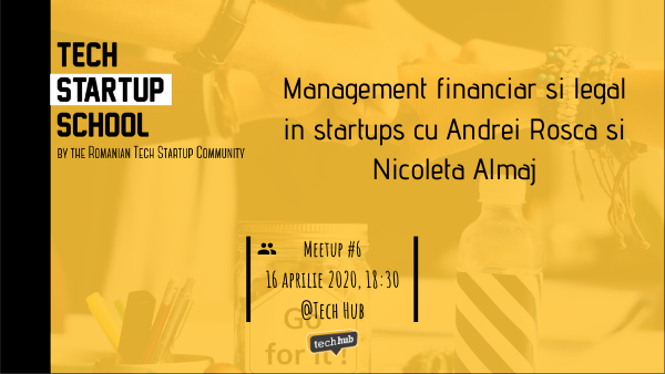 Financial and legal management for startups with Andrei Rosca & Nicoleta Almaj